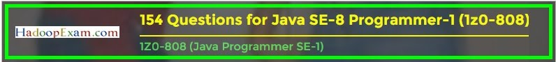 http://www.hadoopexam.com/Oracle/Java1z0808/Oracle_java_1z0_808_programmer_8_developer_certification_exam_dumps.html